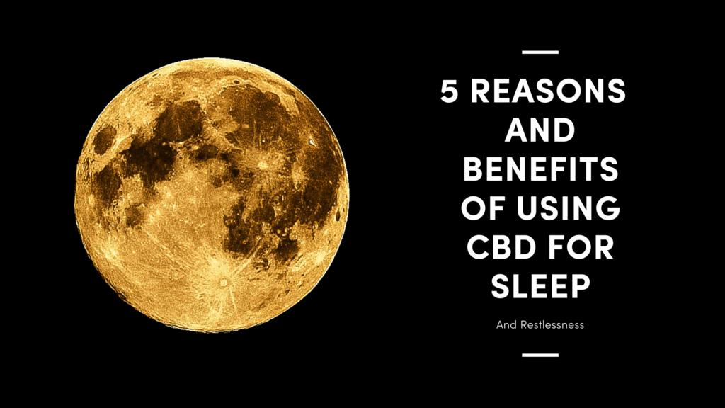 Using CBD for Sleep